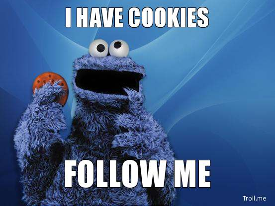 I-Have-Cookies-Follow-Me-Cookie-Meme